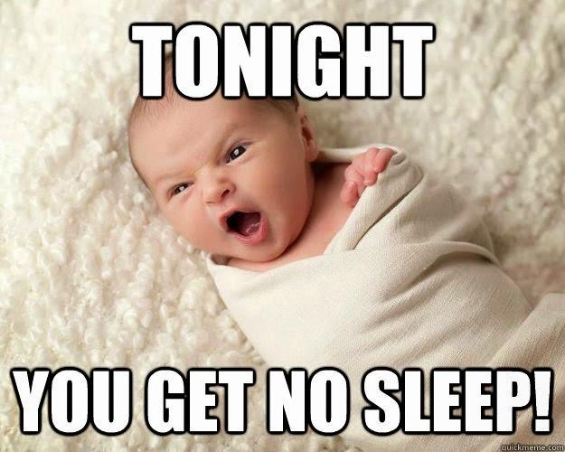 no sleep with baby