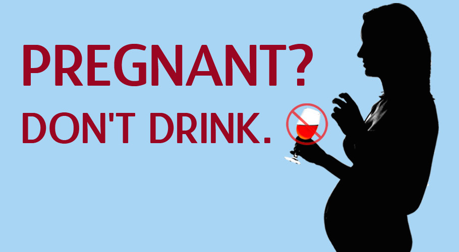 Dont drink when pregnant